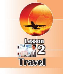 بسته کامل آموزش درس دوم زبان انگلیسی پایه نهم ( مسافرت: TRAVEL)